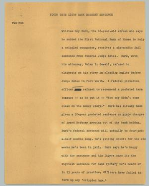 Primary view of object titled '[News Script: Youth gets light bank robbery sentence]'.