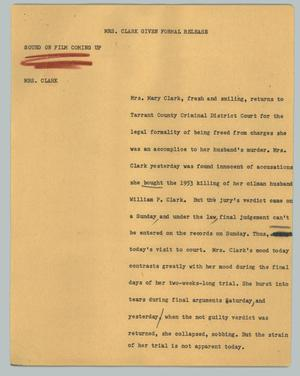 Primary view of object titled '[News Script: Mrs. Clark given formal release]'.