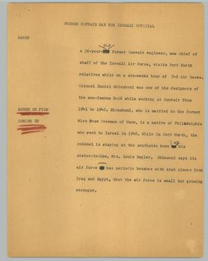 Primary view of object titled '[News Script: Former Convair man now Israeli official]'.