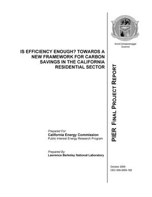Primary view of object titled 'Is Efficiency Enough? Towards a New Framework for Carbon Savingsin the California Residential Sector'.
