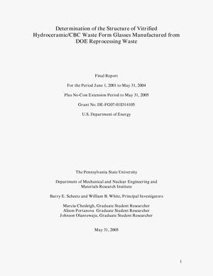 Primary view of object titled 'Determination of the Structure of Vitrified Hydroceramic/CBC Waste Form Glasses Manufactured from DOE Reprocessing Waste'.