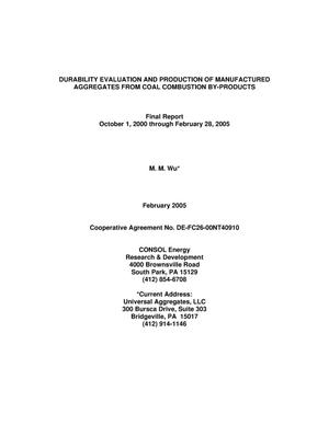 Primary view of object titled 'DURABILITY EVALUATION AND PRODUCTION OF MANUFACTURED AGGREGATES FROM COAL COMBUSTION BY-PRODUCTS'.