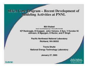 Primary view of object titled 'SECA Core Program - Recent Development of Modeling Activities at PNNL'.