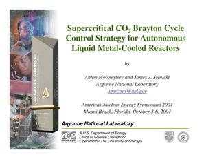 Primary view of object titled 'Supercritical CO2Brayton Cycle Control Strategy for Autonomous Liquid Metal-Cooled Reactors'.