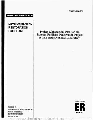 Primary view of object titled 'Project management plan for the Isotopes Facilities Deactivation Project at Oak Ridge National Laboratory. Environmental Restoration Program'.