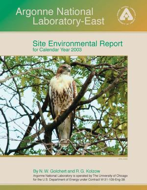 Primary view of object titled 'Argonne National Laboratory-East site environmental report for calendar year 2003.'.
