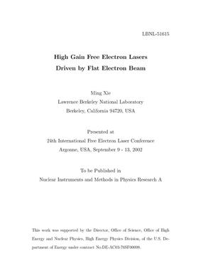 Primary view of object titled 'High gain free electron lasers driven by flat electron beam'.