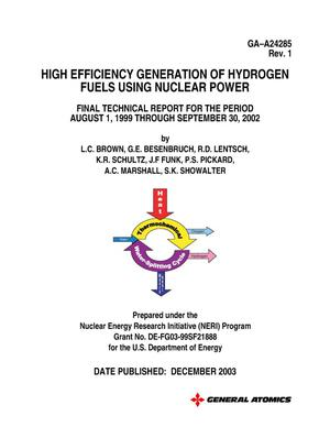 Primary view of object titled 'HIGH EFFICIENCY GENERATION OF HYDROGEN FUELS USING NUCLEAR POWER FINAL RECHNICAL REPORT FOR THE PERIOD AUGUST 1, 1999 THROUGH SEPTEMBER 30, 2002 REV. 1'.