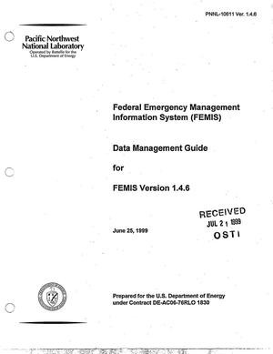 Primary view of object titled 'Federal Emergency Management Information System (FEMIS) Data Management Guide for FEMIS Version 1.4.6'.