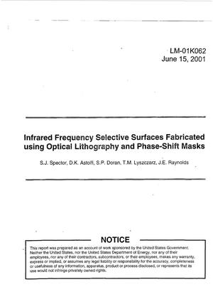 Primary view of object titled 'Infrared Frequency Selective Surfaces Fabricated using Optical Lithography and Phase-Shift Masks'.