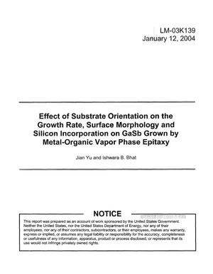 Primary view of object titled 'Effect of Substrate Orientation on the Growth Rate, Surface Morphology and Silicon Incorporation on GaSb Grown by Metal-Organic Vapor Phase Epitaxy'.