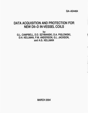 Primary view of object titled 'DATA ACQUISITION AND PROTECTION FOR NEW DII-D IN-VESSEL COILS'.
