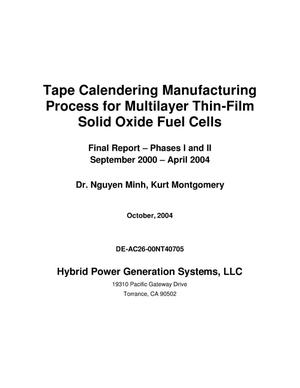 Primary view of object titled 'TAPE CALENDERING MANUFACTURING PROCESS FOR MULTILAYER THIN-FILM SOLID OXIDE FUEL CELLS'.