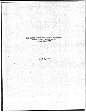 Primary view of object titled 'The Eighth Annual Interagency Geothermal Coordinating Council Report, Fiscal Year 1983'.