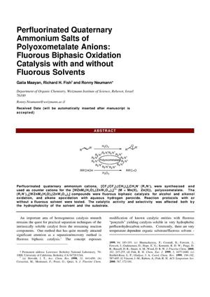 Primary view of object titled 'Perfluorinated quaternary ammonium salts of polyoxometalate anions: Fluorous biphasic oxidation catalysis with and without fluorous solvents'.