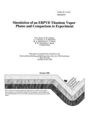 Primary view of object titled 'Simulation of an EBPVD titanium vapor plume and comparison to experiment'.