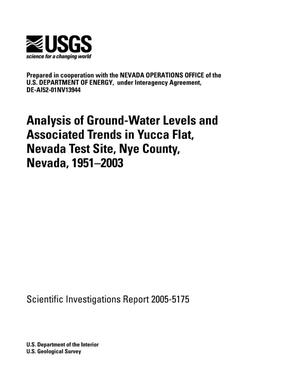 Primary view of object titled 'Analysis of Ground-Water Levels and Associated Trends in Yucca Flat, Nevada Test Site, Nye County, Nevada, 1951-2003'.