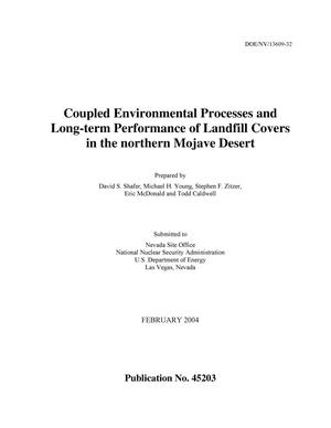 Primary view of object titled 'Coupled Environmental Processes and Long-term Performance of Landfill Covers in the northern Mojave Desert'.