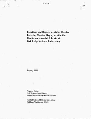 Primary view of object titled 'FUNCTIONS AND REQUIREMENTS FOR RUSSIAN PULSATING MONITOR DEPLOYMENT IN THE GUNITE AND ASSOCIATED TANKS AT OAK RIDGE NATIONAL LABORATORY'.