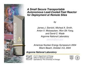 Primary view of object titled 'A Small Secure Transportable Autonomous Lead-Cooled Fast Reactor for Deployment at Remote Sites'.