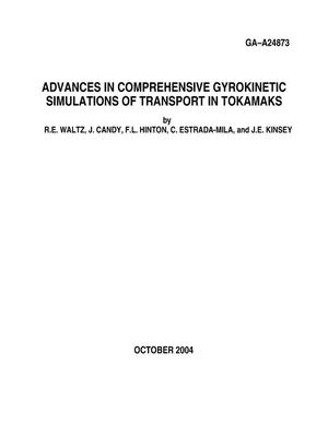 Primary view of object titled 'ADVANCES IN COMPREHENSIVE GYROKINETIC SIMULATIONS OF TRANSPORT IN TOKAMAKS'.