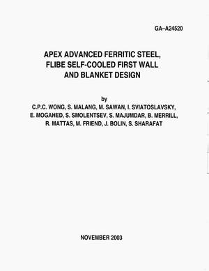 Primary view of object titled 'APEX ADVANCED FERRITIC STEEL, FLIBE SELF-COOLED FIRST WALL AND BLANKET DESIGN'.