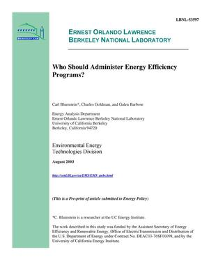 Primary view of object titled 'Who should administer energy efficiency programs?'.