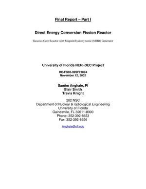 Primary view of object titled 'Direct Energy Conversion Fission Reactor, Gaseous Core Reactor with Magnetohydrodynamic (MHD) Generator; Final Report - Part I and Part II'.