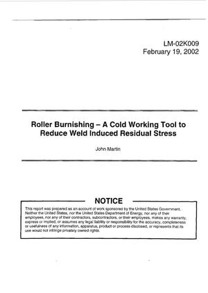 Primary view of object titled 'Roller Burnishing - A Cold Working Tool to Reduce Weld Induced Residual Stress'.