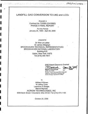 Primary view of object titled 'Landfill Gas Conversion to LNG and LCO{sub 2}. Final Report'.