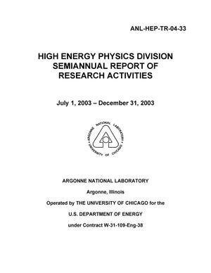 Primary view of object titled 'High Energy Physics semiannual report of research activities. July 1, 2003 - December 31, 2003.'.
