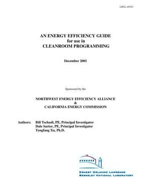 Primary view of object titled 'An energy efficiency guide for use in cleanroom programming'.