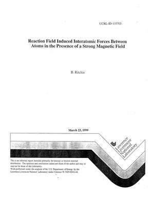 Primary view of object titled 'Reaction field induced interatomic forces between atoms in the presense of a strong magnetic field'.