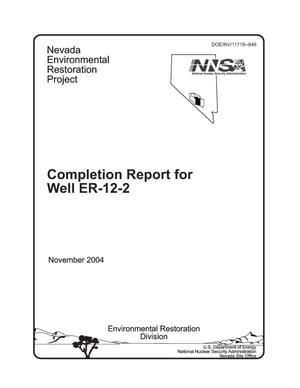 Primary view of object titled 'Completion Report for Well ER-12-2'.