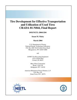Primary view of object titled 'Tire Development for Effective Transportation and Utilization of Used Tires, CRADA 01-N044, Final Report'.