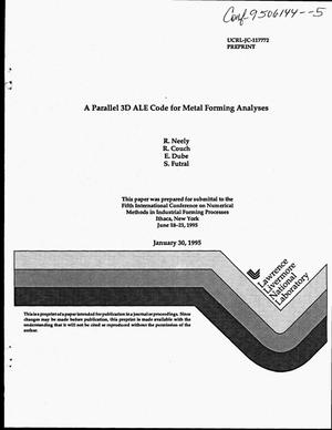 Primary view of object titled 'A parallel 3D ALE code for metal forming analyses'.