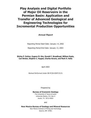 Primary view of object titled 'Play Analysis and Digital Portfolio of Major Oil Reservoirs in the Permian Basin: Application and Transfer of Advanced Geological and Engineering Technologies for Incremental Production Opportunities'.