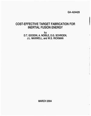 Primary view of object titled 'COST-EFFECTIVE TARGET FABRICATION FOR INERTIAL FUSION ENERGY'.