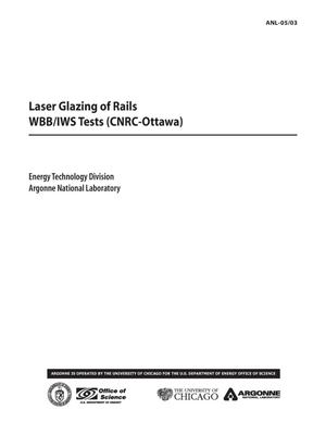 Primary view of object titled 'Laser glazing of rails - WBB/IWS tests (CNRC-Ottawa).'.