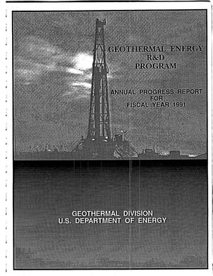 Primary view of object titled 'Geothermal Energy R&D Program: Annual Progress Report for Fiscal Year 1991'.