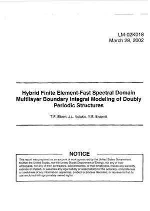 Primary view of object titled 'Hybrid Finite Element-Fast Spectral Domain Multilayer Boundary Integral Modeling of Doubly Periodic Structures'.