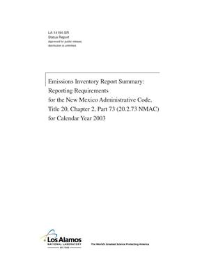 Primary view of object titled 'Emissions Inventory Report Summary: Reporting Requirements for the New Mexico Administrative Code, Title 20, Chapter 2, Part 73 (20.2.73 NMAC) for Calendar Year 2003'.