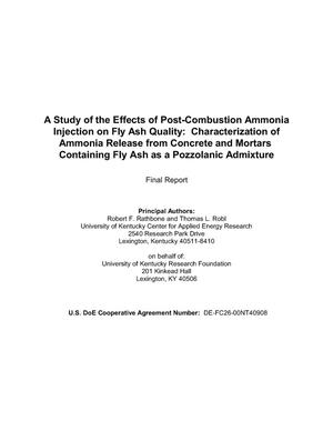 Primary view of object titled 'A STUDY OF THE EFFECTS OF POST-COMBUSTION AMMONIA INJECTION ON FLY ASH QUALITY: CHARACTERIZATION OF AMMONIA RELEASE FROM CONCRETE AND MORTARS CONTAINING FLY ASH AS A POZZOLANIC ADMIXTURE'.