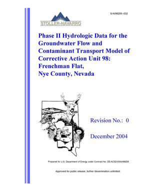 Primary view of object titled 'Phase II Hydrologic Data for the Groundwater Flow and Contaminant Transport Model of Corrective Action Unit 98: Frenchman Flat, Nye County, Nevada, Rev. No.: 0'.