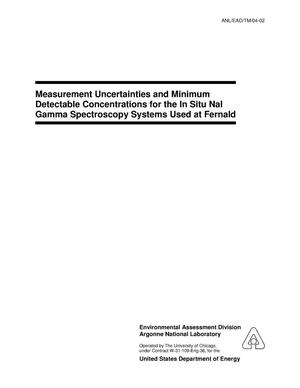 Primary view of object titled 'Measurement uncertainties and minimum detectable concentrations for the in situ NaI gamma spectroscopy systems used at the Fernald site.'.