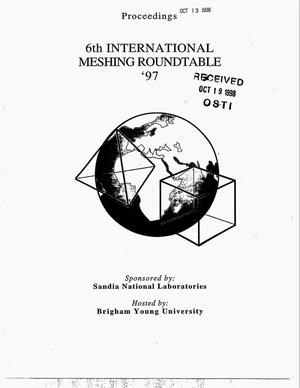 Primary view of object titled '6th International Meshing Roundtable '97'.