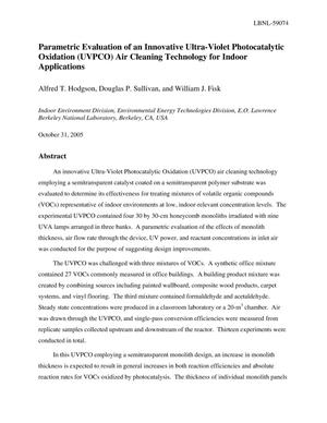 Primary view of object titled 'Parametric Evaluation of an Innovative Ultra-Violet PhotocatalyticOxidation (UVPCO) Air Cleaning Technology for Indoor Applications'.