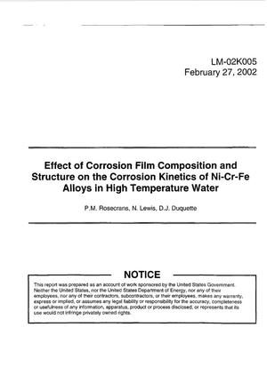 Primary view of object titled 'Effect of Corrosion Film Composition and Structure on the Corrosion Kinetics of Ni-Cr-Fe Alloys in High Temperature Water'.