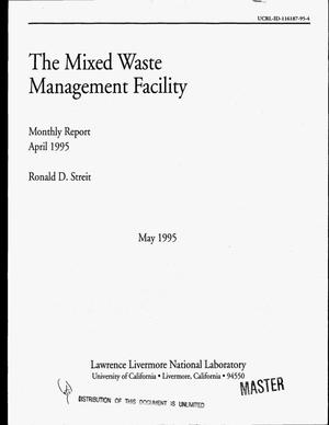 Primary view of object titled 'The Mixed Waste Management Facility monthly report, April 1995'.