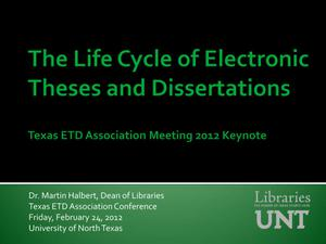 Primary view of object titled 'The Life Cycle of Electronic Theses and Dissertations'.